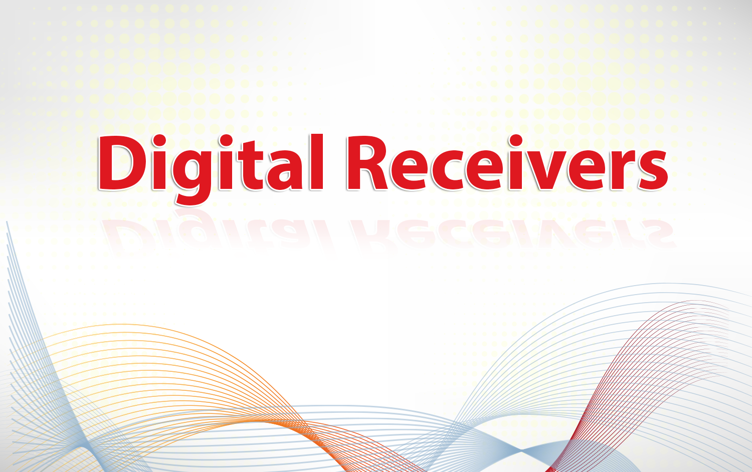 Digital-Receivers